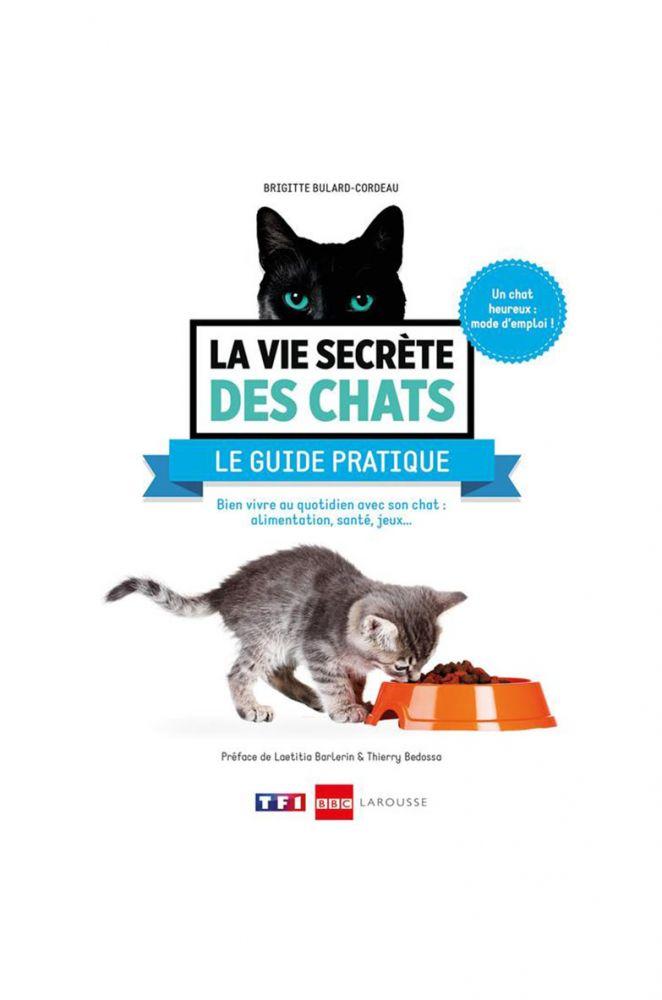 la vie secrete des chats le guide